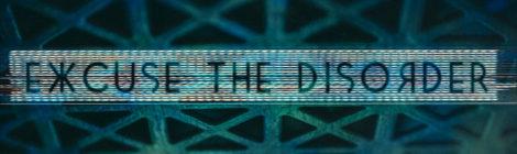 "Dustin Zahn & Emmanuel ""Excuse the Disorder"""