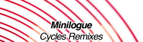 "Minilogue ""Cycles Remixes"""
