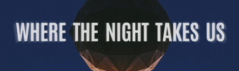 """Various Artists """"Where the Night Takes Us"""""""